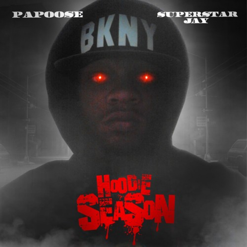 Papoose - Hoodie Season