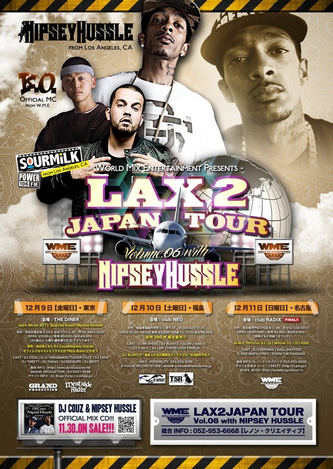 ☆ First Staff Blog ☆-LAX 2 Japan Tour Vol.6 SP Guest Nipsey Hussle