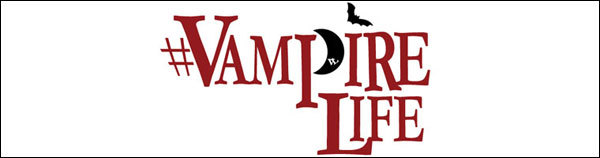 ☆ First Staff Blog ☆-Vampire Life (ヴァンパイアライフ)